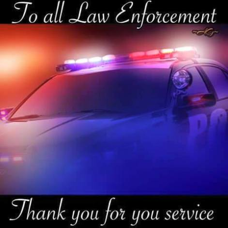 Law Enforcement thanks